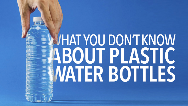 Things you didn't know about plastic water bottles