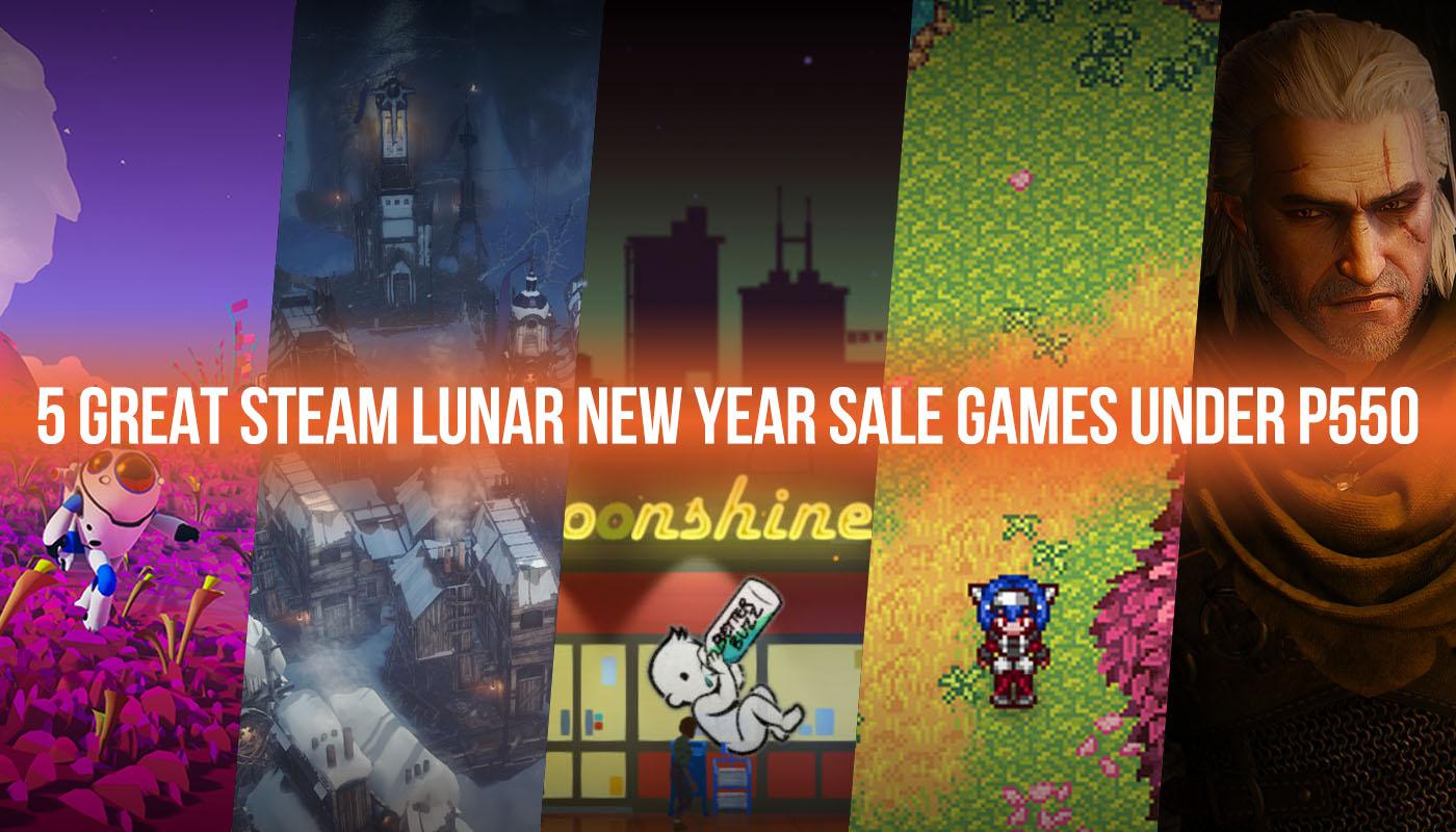 5 great Steam Lunar New Year Sale games under P550