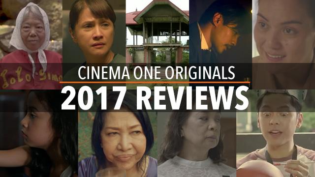 Review: All 9 Cinema One Originals films for 2017