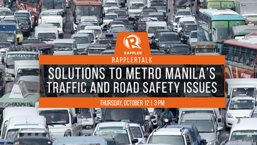 Rappler Talk: Solutions to Metro Manila traffic and road
