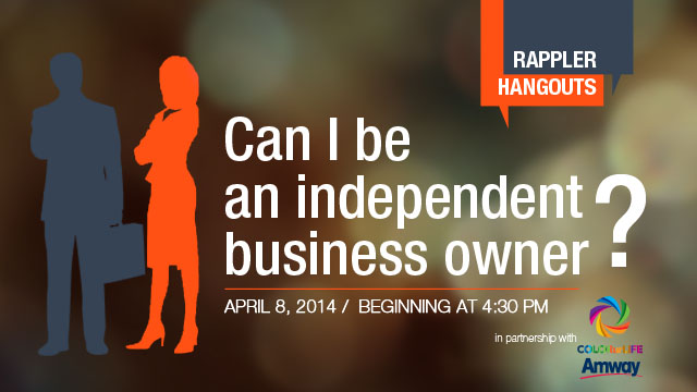 RAPPLER HANGOUTS: Can I be an independent business owner?