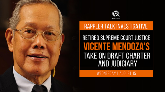 Rappler Talk: Retired SC Justice Vicente Mendoza on draft charter and judiciary