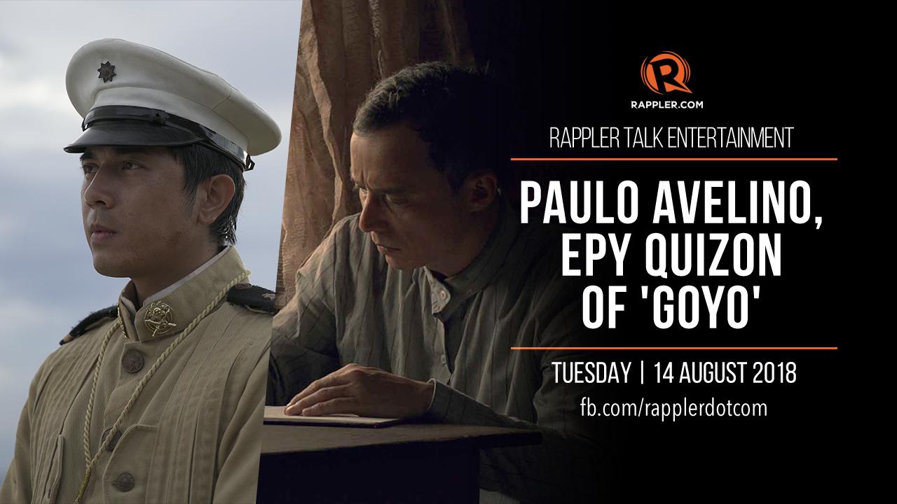 Rappler Talk Entertainment: Paulo Avelino and Epy Quizon on 'Goyo'